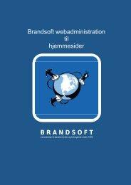 B R A N D S O F T Brandsoft webadministration til ... - Brandsoft A/S