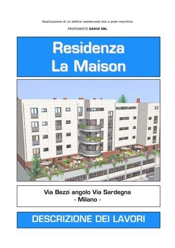 Residenza La Maison - Immobiliare.it