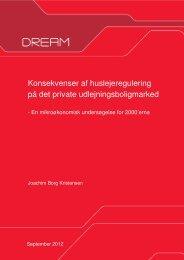 Konsekvenser af huslejeregulering på det private ... - Dream