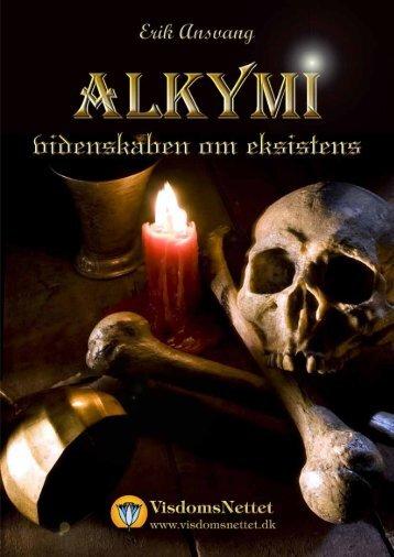 ALKYMI - VIDENSKABEN OM EKSISTENS - Erik ... - Visdomsnettet