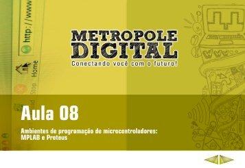 MPLAB e Proteus - Novo sítio do Metrópole Digital