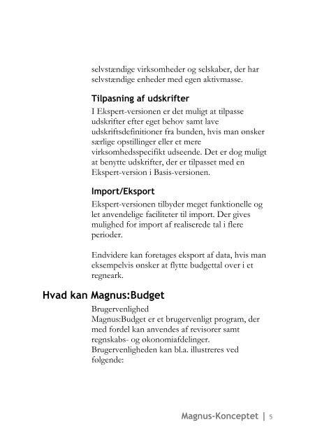 Magnus:Budget