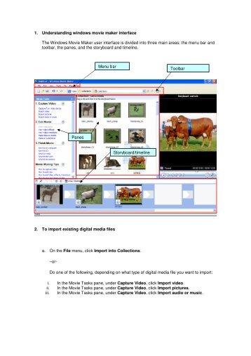 1. Understanding windows movie maker interface The Windows ...