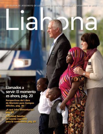 Septiembre de 2012 Liahona - The Church of Jesus Christ of Latter ...