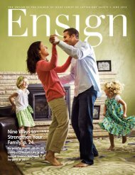 June 2013 Ensign - The Church of Jesus Christ of Latter-day Saints