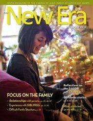 New Era, December 2012 - The Church of Jesus Christ of Latter-day ...