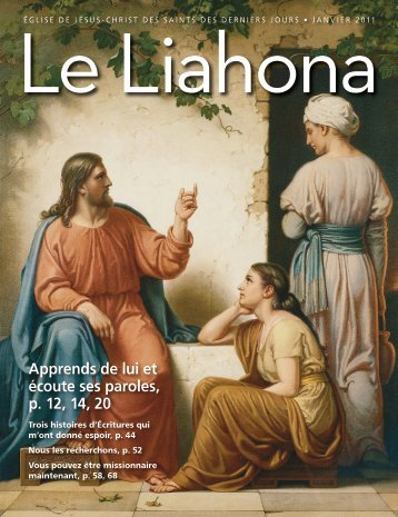 Janvier 2011 Le Liahona - The Church of Jesus Christ of Latter-day ...
