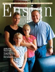 March 2006 Ensign - The Church of Jesus Christ of Latter-day Saints