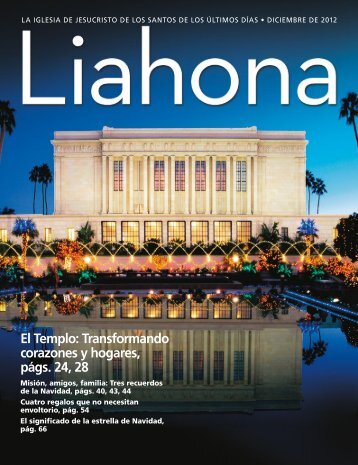 Diciembre de 2012 Liahona - The Church of Jesus Christ of Latter ...