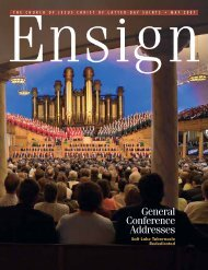 May 2007 Ensign - The Church of Jesus Christ of Latter-day Saints