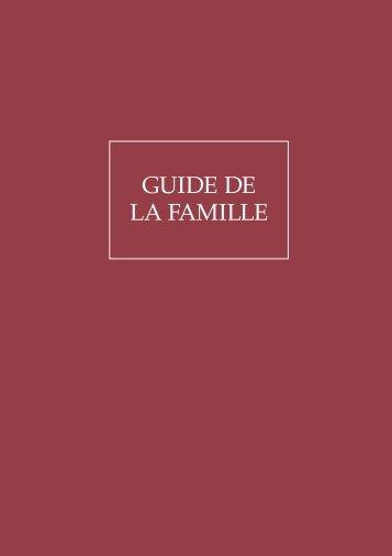 GUIDE DE LA FAMILLE