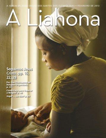 Fevereiro de 2013 A Liahona - The Church of Jesus Christ of Latter ...