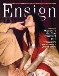 June 2007 Ensign - The Church of Jesus Christ of Latter-day Saints