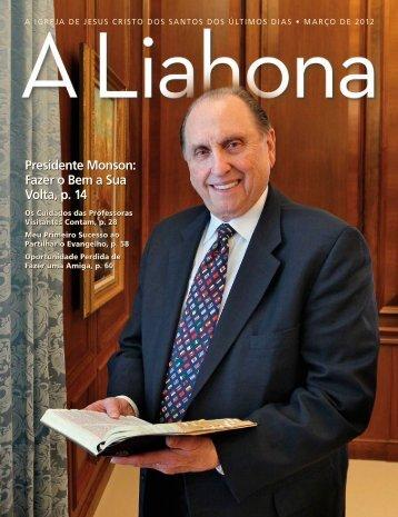 Março de 2012 A Liahona - The Church of Jesus Christ of Latter-day ...