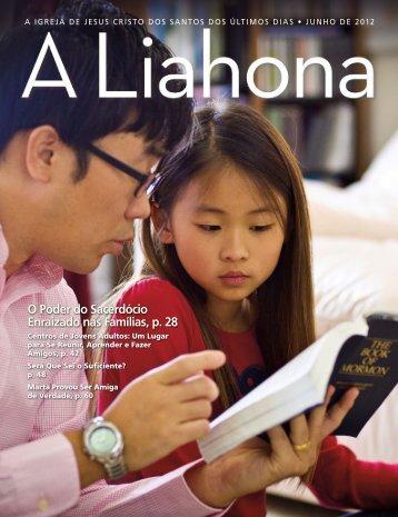 Junho de 2012 A Liahona - The Church of Jesus Christ of Latter-day ...