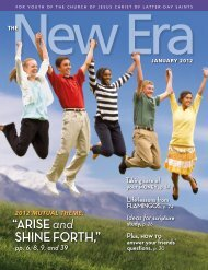 January 2012 New Era - The Church of Jesus Christ of Latter-day ...