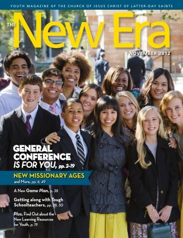 November 2012 New Era - The Church of Jesus Christ of Latter-day ...
