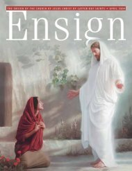 April 2004 Ensign - The Church of Jesus Christ of Latter-day Saints