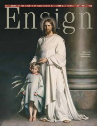 November 2006 Ensign - The Church of Jesus Christ of Latter-day ...