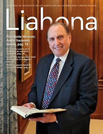 Marzo de 2012 Liahona - The Church of Jesus Christ of Latter-day ...