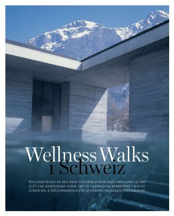 Wellness Walks i Schweiz