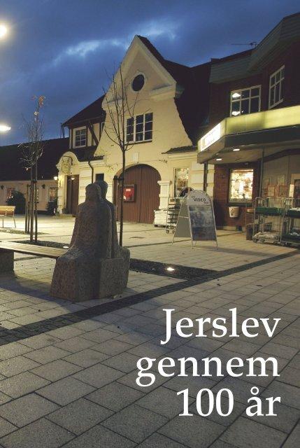 Jerslev gennem 100 år - Familien Svendsen byder velkommen