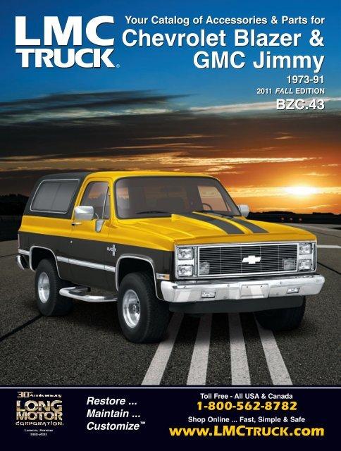Parts Accessories For Chevrolet Trucks Suvs Lmc Truck >> Your Catalog Of Accessories Parts For Chevrolet Blazer Lmc Truck