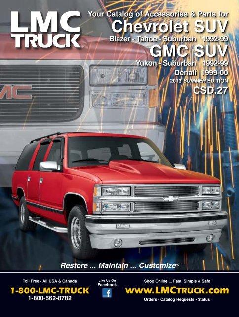 Parts Accessories For Chevrolet Trucks Suvs Lmc Truck >> Chevrolet Suv Gmc Suv Lmc Truck