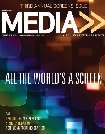 THIRD ANNUAL SCREENS ISSUE - MediaPost