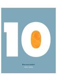 Udskriv BØ/Årsberetning 2003 indhold - Børnerådet