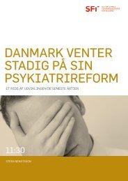 danmark venter stadig på sin psykiatrireform - Landsforeningen ...