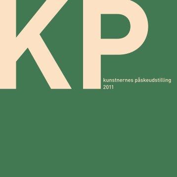 KPkunstnernes påskeudstilling 2011 - kp-spring.dk