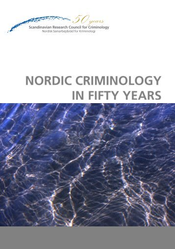 Nordic Criminology in Fifty Years - Scandinavian Research Council ...