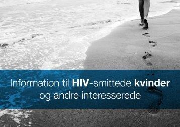 Information til HIV-smittede kvinder og andre ... - Hiv-Danmark