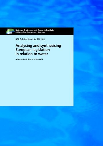 Analysing and synthesising European legislation in relation to water ...