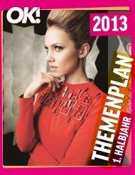 Themenplan 2013 - OK! - OK! Magazin