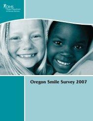 Oregon Smile Survey 2007 - Public Health