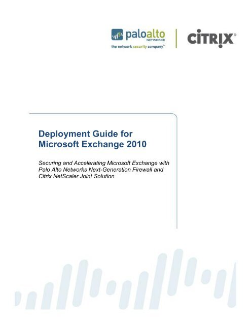 Deployment Guide for Microsoft Exchange 2010 - Palo Alto