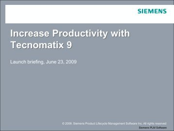 Increase Productivity with Tecnomatix 9 - Siemens
