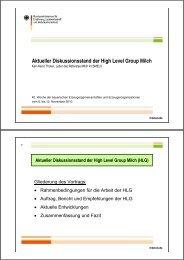 Aktueller Diskussionsstand der High Level Group Milch (HLG)