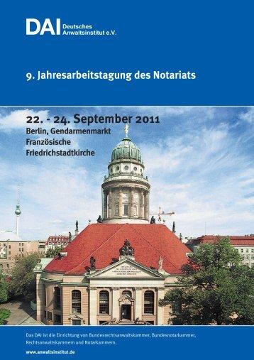 9. Jahresarbeitstagung des Notariats 22. - Deutsches Anwaltsinstitut ...