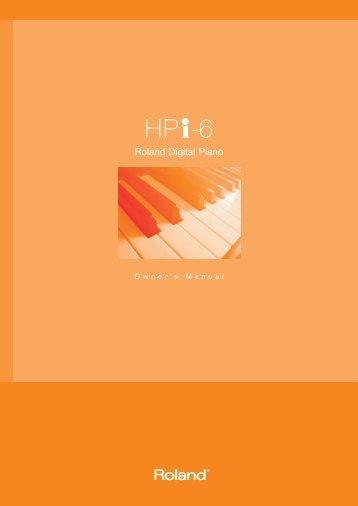 Owners Manual (HPi-6_OM.pdf) - Roland