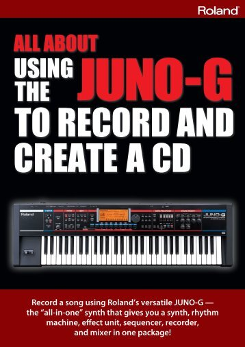 "Record a song using Roland's versatile JUNO-G — the ""all-in-one ..."