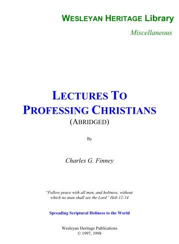 Lectures To Professing Christians (Abridged) - Media Sabda Org