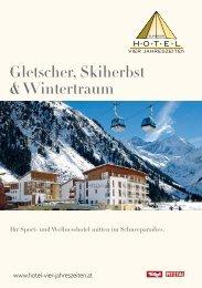 Gletscher, Skiherbst & Wintertraum