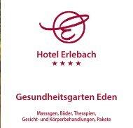 Gesundheitsgarten Eden Hotel Erlebach
