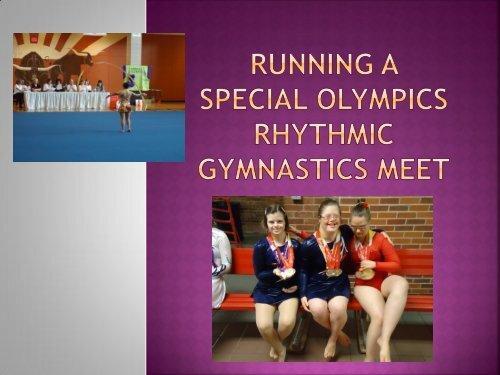 Running a Special olympics rhythmic gymnastics meet