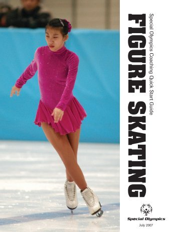 Figure Skating Quick Start Guide - Special Olympics