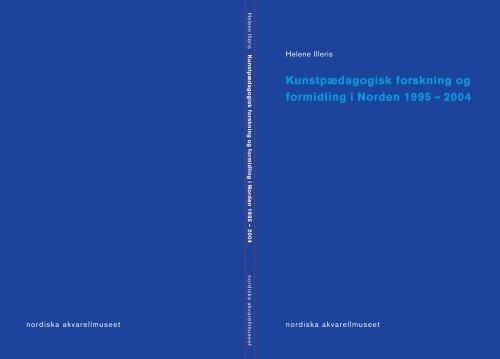 Kunstpædagogisk forskning og formidling i Norden 1995 – 2004