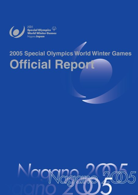 2005 Special Olympics World Winter Games Official Report